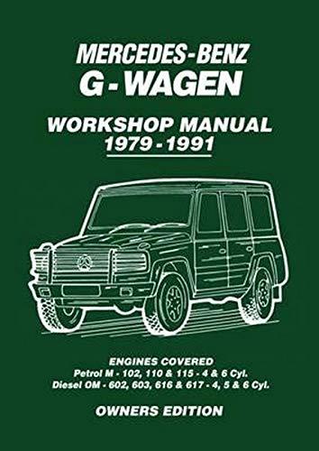 Mercedes-Benz G-Wagen Workshop Manual 1979-1991: Workshop Manual: Books, Brooklands