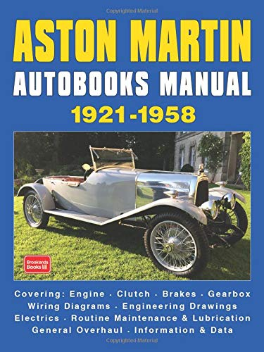 Aston Martin Autobooks Manual 1921-1958: Brooklands Books Ltd