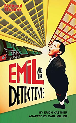 9781783190188: Emil and the Detectives (Oberon Modern Plays)