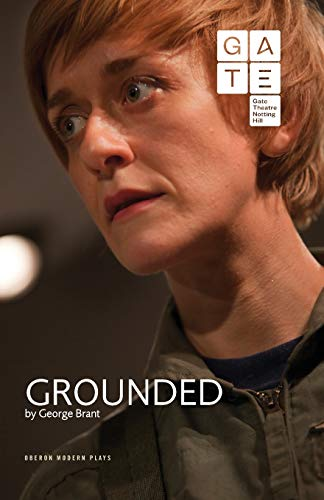 9781783190393: Grounded (Oberon Modern Plays)