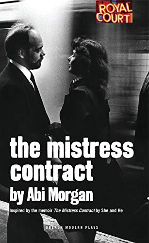 9781783190539: The Mistress Contract (Oberon Modern Plays)