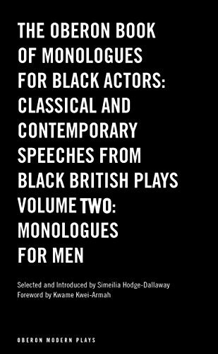 9781783190577: The Oberon Book of Monologues for Black Actors: Classical and Contemporary Speeches from Black British Plays: Monologues for Men – Volume 1 (Oberon Modern Plays)