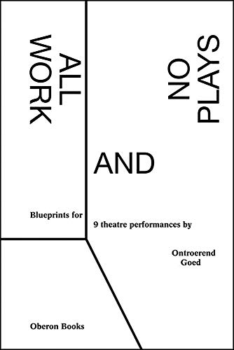 9781783191055: All Work and No Plays: Blueprints for Performance (Oberon Books)