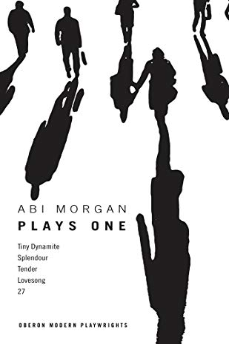 9781783191819: Abi Morgan: Plays One