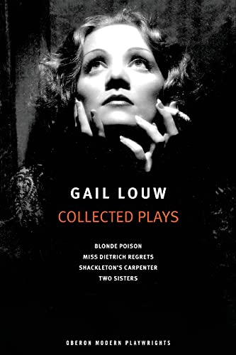 9781783198153: Gail Louw: Collected Plays (Oberon Modern Playwrights)