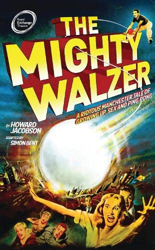 9781783198344: The Mighty Walzer (Oberon Modern Plays)
