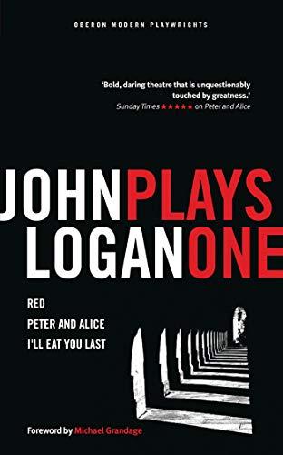 9781783198528: John Logan: Plays One