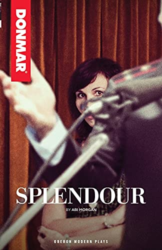 Splendour (Oberon Modern Plays): Abi Morgan