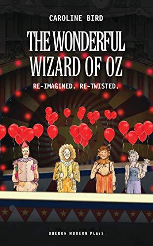 9781783199822: The Wonderful Wizard of Oz (Oberon Modern Plays)