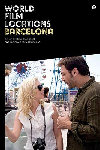World Film Locations: Barcelona (Intellect Books - World Film Locations)