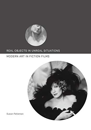 9781783202508: Real Objects in Unreal Situations: Modern Art in Fiction Films