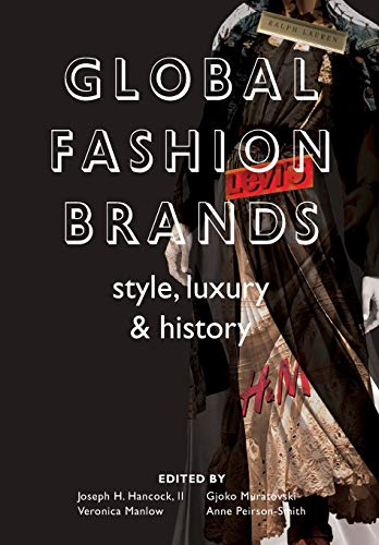Global Fashion Brands: Style, Luxury and History: Joseph Hancock