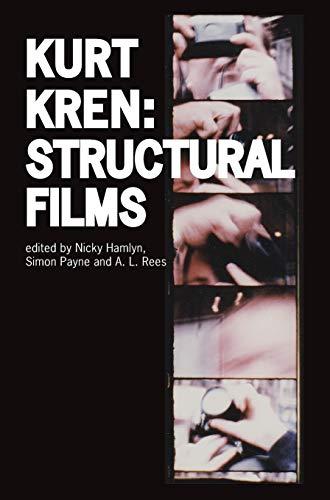 Kurt Kren - Structural Films