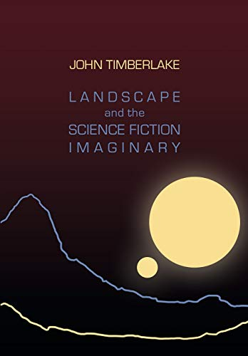 9781783208609: Landscape and the Science Fiction Imaginary