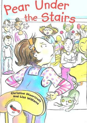 Pear Under the Stairs (Readzone Reading Path Redstarts): Christine Moorcraft