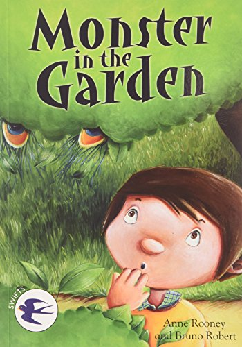 Monster in the Garden (Readzone Reading Path Swifts): Anne Rooney