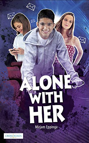 9781783224272: Alone with Her (Crossroads)