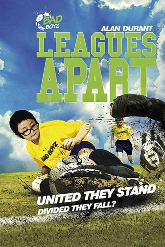 Leagues Apart - United They Stand - Divided They Fall? (Bad Boyz): Durant, Alan