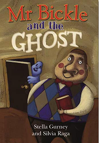 Mr Bickle and the Ghost (ReadZone Reading Path Robins): Stella Gurney