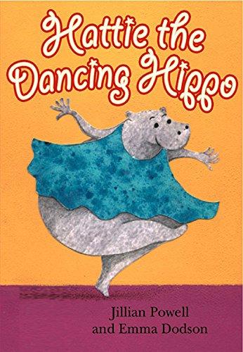 Hattie the Dancing Hippo (ReadZone Picture Books): Dodson, Emma