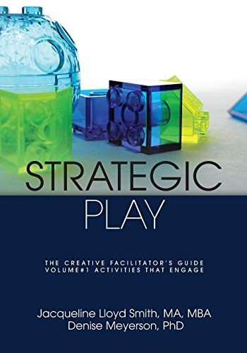 9781783240258: Strategic Play: The Creative Facilitator's Guide