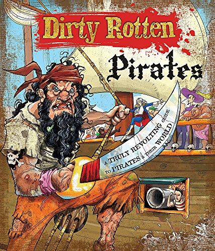 9781783250370: Dirty Rotten Pirates