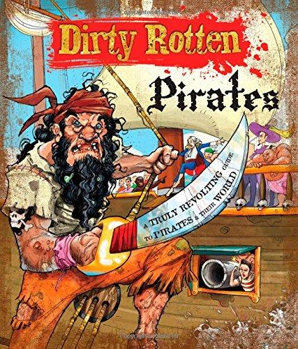 9781783250486: Dirty Rotten Pirates