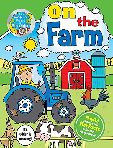 On the Farm (The Wonderful World of Simon Abbott): Abbott, Simon