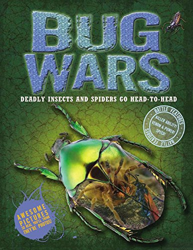 9781783251469: Bug Wars: Deadly Insects and Spiders Go Head to Head (Animal Wars)