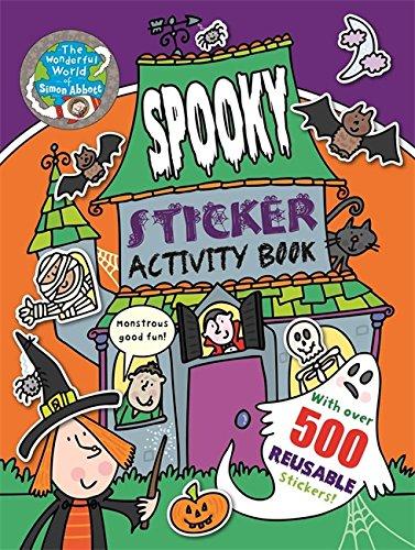Spooky Sticker Activity Book: The Wonderful World of Simon Abbott: Abbott, Simon