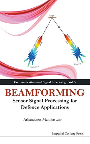 9781783262748: Beamforming: Sensor Signal Processing for Defence Applications (Communications and Signal Processing)