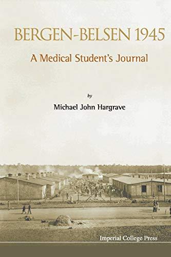 9781783262885: Bergen-Belsen 1945 : A Medical Student's Journal