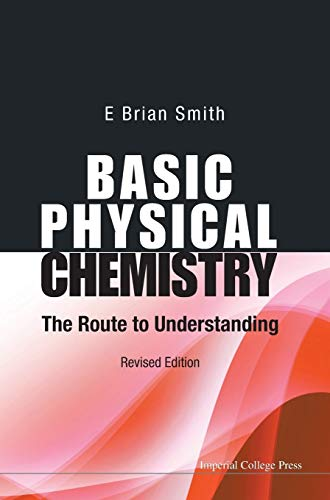 9781783262939: Basic Physical Chemistry: The Route to Understanding (Revised Edition)