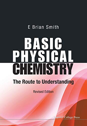 9781783262946: Basic Physical Chemistry: The Route to Understanding (Revised Edition)