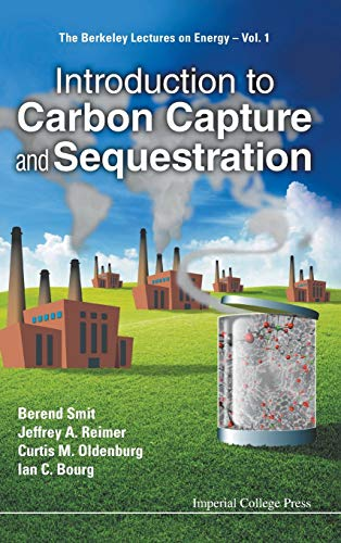 Introduction to Carbon Capture and Sequestration (Berkeley Lectures on Energy): Berend Smit