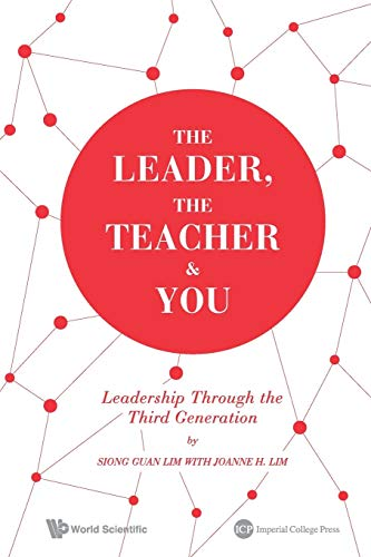 9781783263776: The Leader, the Teacher & You : Leadership through the Third Generation