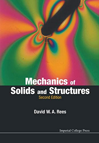9781783263967: Mechanics Of Solids And Structures (2nd Edition)