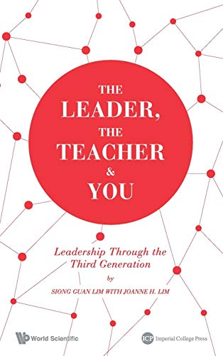 9781783263974: The Leader, the Teacher & You : Leadership through the Third Generation