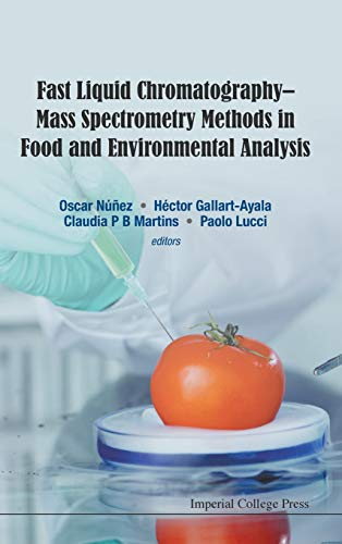 9781783264933: Fast Liquid Chromatography-Mass Spectrometry Methods in Food and Environmental Analysis