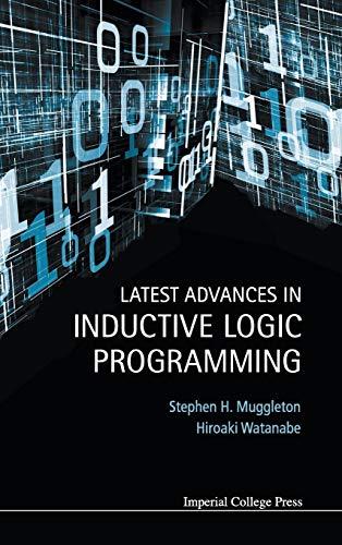 9781783265084: Latest Advances in Inductive Logic Programming