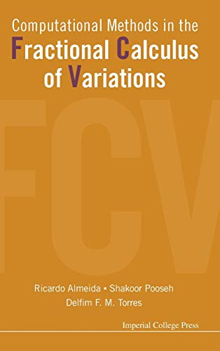 9781783266401: Computational Methods in the Fractional Calculus of Variations