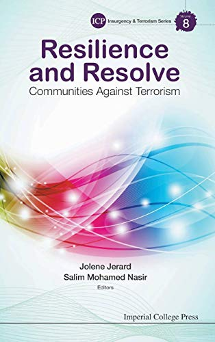 9781783267736: RESILIENCE AND RESOLVE: COMMUNITIES AGAINST TERRORISM (Imperial College Press Insurgency and Terrorism)