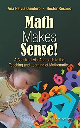 9781783268634: Maths Makes Sense!: A Constructivist Approach to the Teaching and Learning of Mathematics