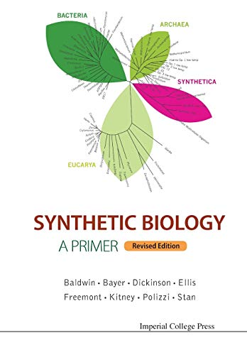 9781783268795: Synthetic Biology - A Primer: Revised Edition