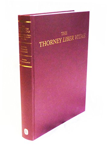 The Thorney Liber Vitae (London, British Library, Additional MS 40,000, fols 1-12r): Edition, ...