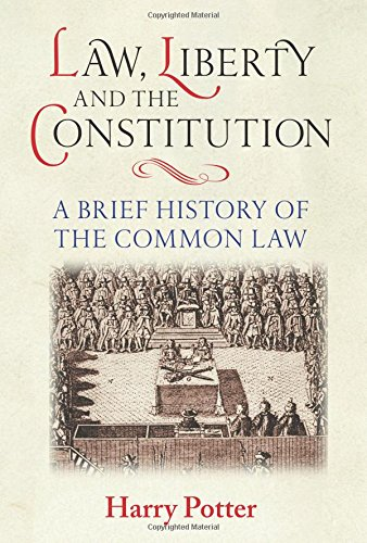 Law, Liberty and the Constitution: Potter, Harry