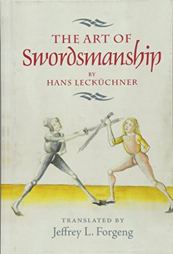 9781783270286: The Art of Swordsmanship by Hans Lecküchner (Armour and Weapons)