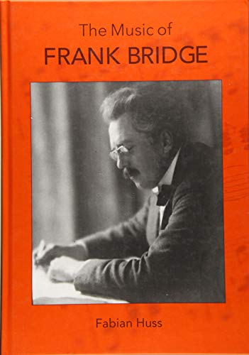 9781783270590: The Music of Frank Bridge
