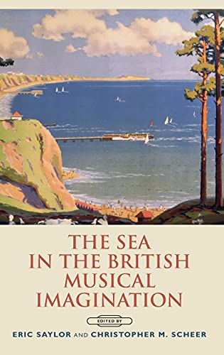 9781783270620: The Sea in the British Musical Imagination