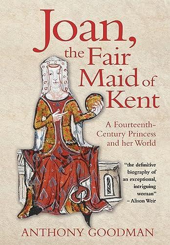 Joan, The Fair Maid Of Kent -